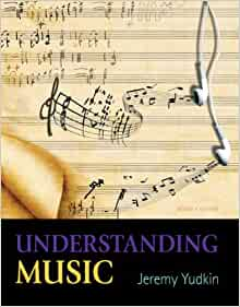 Understanding music jeremy yudkin 7th edition