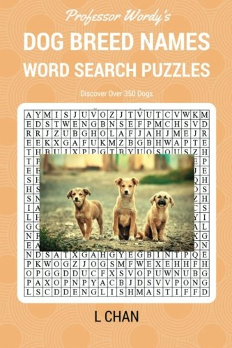 Dog Breed Names Word Search Puzzle Book: Professor Wordy's Animal Word Search Puzzle Books Series (Volume 1)