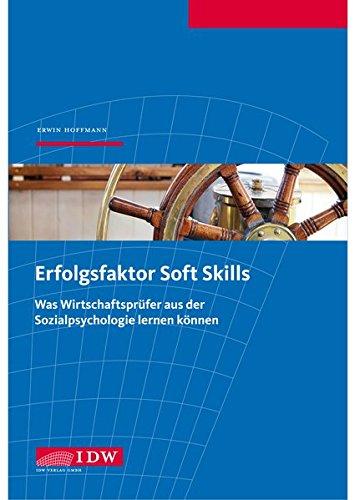 Erfolgsfaktor Soft Skills: Was Wirtschaftsprüfer aus der Sozialpsychologie lernen können