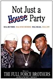 Not Just a House Party, Lucien George and Paul Anthony George, 0981711197