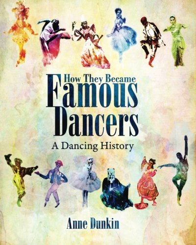 How They Became Famous Dancers: A Dancing History for young readers tells the story of twelve famous dancers – six women and six men – from different parts of the world. Spanning the seventeenth into the twenty-first centuries, each biographical sket...