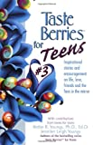 Taste Berries for Teens 3, Bettie B. Youngs and Jennifer Leigh Youngs, 1558749616