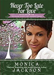 Never Too Late for Love (Eastman Family and Friends Book 2)