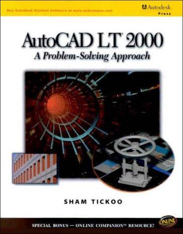 Autocad Lt 2000: A Problem-solving Approach: Amazon.es: Tickoo, Sham: Libros en idiomas extranjeros