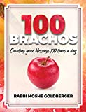 img - for One Hundred Brachos - Counting Your Blessings 100 Times A Day book / textbook / text book