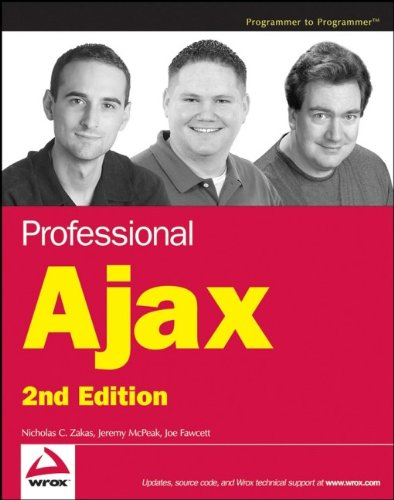 Professional Ajax, 2nd Edition by Wrox