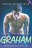 Graham (Scandalous Boys Book 2)