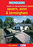 Nicholson Guide to the Waterways 2: Severn, Avon & Birmingham (Waterways Guides) (No.2)