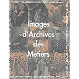 Images d'archives des métiers
