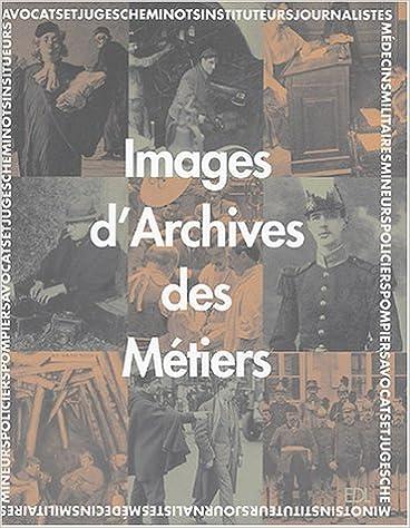 Images d'Archives des Métiers pdf ebook