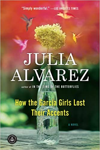 book cover for How the García Girls Lost Their Accents by Julia Alvarez
