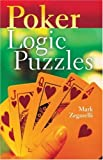 Poker Logic Puzzles, Mark Zegarelli, 1402723962