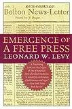 Emergence of a Free Press, Leonard W. Levy, 1566635608