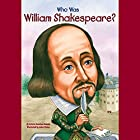 Who Was William Shakespeare? Audiobook by Celeste Mannis Narrated by Kevin Pariseau
