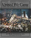 United We Came, Mary Stephens, 1883928443