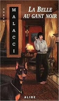 La belle au gant noir par Robert Malacci
