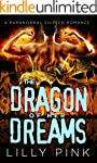 The Dragon Of Her Dreams: A Paranorma...