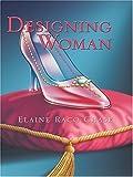 Designing Woman, Elaine Raco Chase, 0786270004