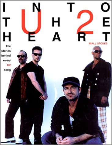 The Stories Behind Every U2 Song Into the Heart