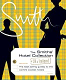 The Smith's Hotel Collection, Whitney Smith, 0789313936