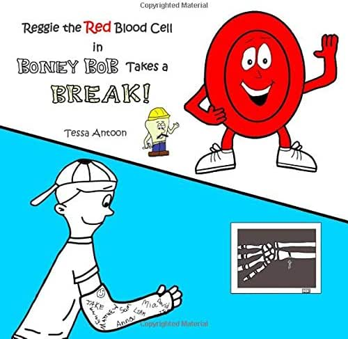 Reggie the Red Blood Cell in Boney Bob Takes a Break!