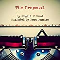 The Proposal Audiobook by Angela Hunt Narrated by Nora Funaro