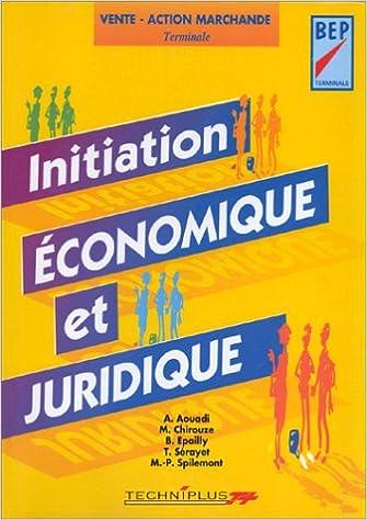 Téléchargement Initiation économique et juridique, BEP terminale pdf, epub ebook