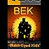 BEK - Black Eyed Kids