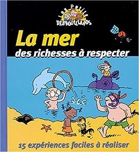 """Afficher """"La mer, des richesses à respecter"""""""