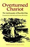 Overturned Chariot, Boi Chau Phan, 082481875X