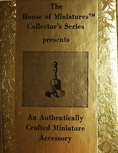 (The House of Miniatures Collector's Series Schoolhouse or Dollhouse Brass Bell)