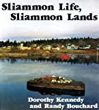 Sliammon Life, Sliammon Lands, Dorothy Kennedy and Randy Bouchard, 0889222118