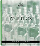 Pour It On, Andrea Stewart, 1879239078
