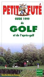 Le Petit Futé, Golf et après-golf 1999