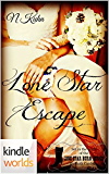 Lone Star Burn: Lone Star Escape (Kindle Worlds Novella)