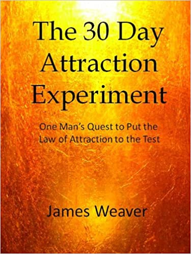 Download The 30 Day Attraction Experiment:  One Man's Quest to Put the Law of Attraction to the Test PDF, azw (Kindle), ePub, doc, mobi