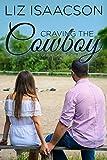 #5: Craving the Cowboy: Christian Contemporary Romance (Grape Seed Falls Romance Book 2)
