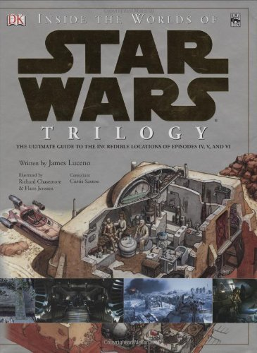 Inside the Worlds of Star Wars Trilogy: The Ultimate Guide to the Incr by Saxton, Curtis, Luceno, Jim (2004) Hardcover