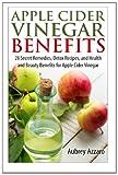 Apple Cider Vinegar Benefits, Aubrey Azzaro, 1495318990