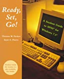 Ready, Set, Go! : A Student Guide to SPSS for Windows 7.5 for Windows, Pavkov, Thomas W. and Pierce, Kent A., 0767400259