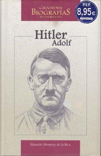 Descargar Libro Adolf Hitler De Eduardo Montoya Eduardo Montoya De La Rica