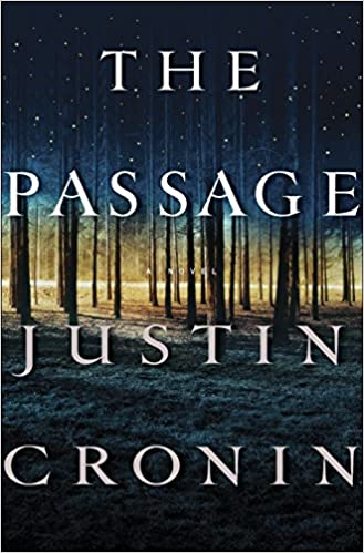The Passage: A Novel (Book One of The Passage Trilogy), Cronin, Justin