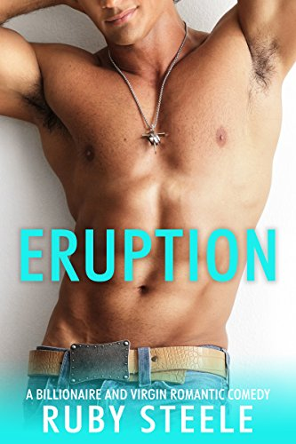 Download for free Eruption: A Billionaire and Virgin Romantic Comedy