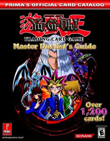 Yu-Gi-Oh! Trading Card Game: Master Duelist's Guide (Prima's Official Card Catalog) (Yu Gi Oh Cards Guide)