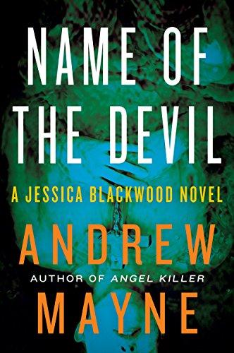 - Name of the Devil: A Jessica Blackwood Novel