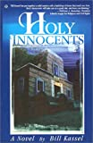 Holy Innocents, Bill Kassel, 0938984047