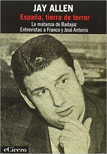 España tierra de terror (El Mejor Periodismo): Amazon.es: Allen, Jay: Libros