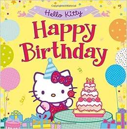 Hello Kitty Happy Birthday Amazonde Fremdsprachige Bucher