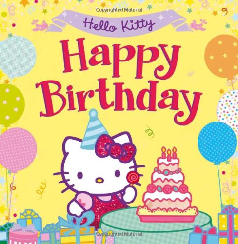Hello Kitty Happy Birthday 9780007545605 Amazon Com Books