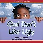 God Don't Like Ugly | Mary Monroe